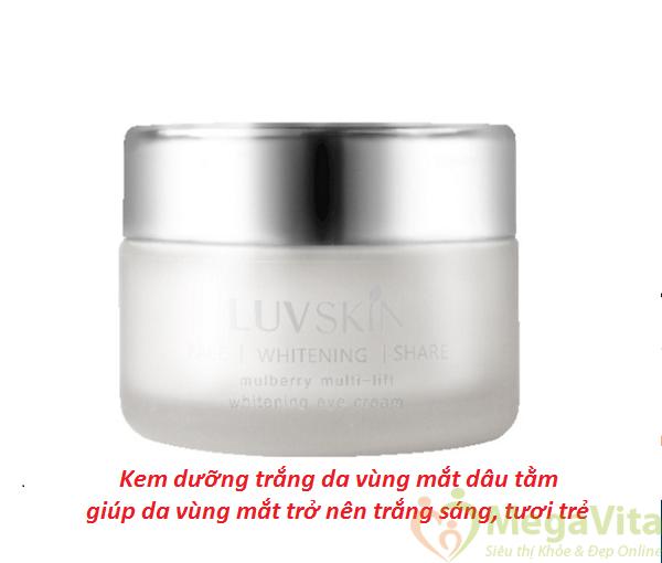 Kem dưỡng trắng da vùng mắt dâu tằm luvskin mulberry multi-lift whitening eye cream 30ml