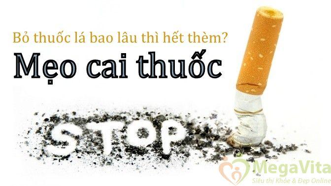 Bỏ thuốc lá bao lâu thì hết thèm mẹo cai thuốc
